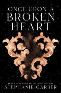 Once Upon a Broken Heart - Stephanie Garber pdf download