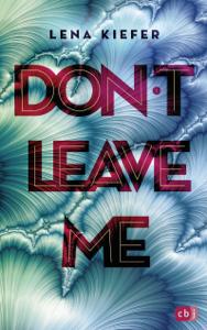 Don't LEAVE me - Lena Kiefer pdf download