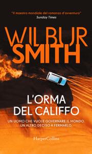L'orma del califfo - Wilbur Smith pdf download