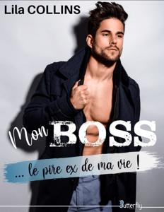Mon BOSS... le pire ex de ma vie ! - Lila Collins pdf download