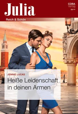 Heiße Leidenschaft in deinen Armen - Jennie Lucas pdf download