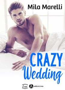 Crazy Wedding - Mila Marelli pdf download