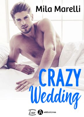 Crazy Wedding - Mila Marelli pdf download