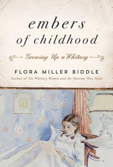 Embers of Childhood - Flora Miller Biddle pdf download