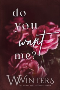 Do You Want Me - W. Winters pdf download