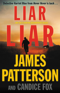 Liar Liar - James Patterson & Candice Fox pdf download
