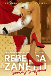 Santa's Subpoena - Rebecca Zanetti pdf download