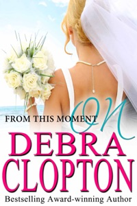 From This Moment On - Debra Clopton pdf download