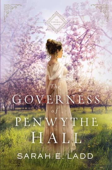 The Governess of Penwythe Hall - Sarah E. Ladd pdf download