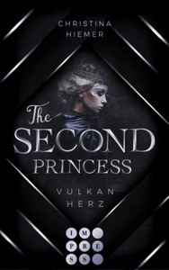 The Second Princess. Vulkanherz - Christina Hiemer pdf download