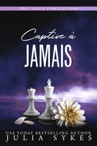 Captive à jamais - Julia Sykes pdf download