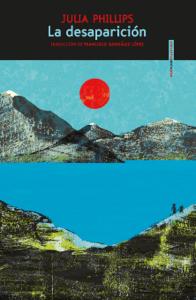 La desaparición - Julia Phillips pdf download