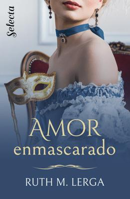 Amor enmascarado - Ruth M. Lerga pdf download