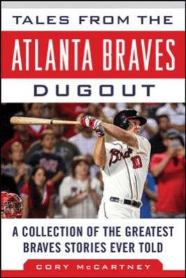 Tales from the Atlanta Braves Dugout - Cory McCartney