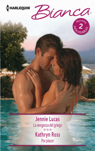 La venganza del griego - Por placer - Jennie Lucas & Kathryn Ross pdf download