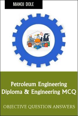 Petroleum Engineering - Manoj Dole