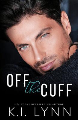 Off the Cuff - KI Lynn pdf download
