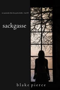Sackgasse (Ein spannender Chloe Fine Psycho-Thriller – Buch #3) - Blake Pierce pdf download