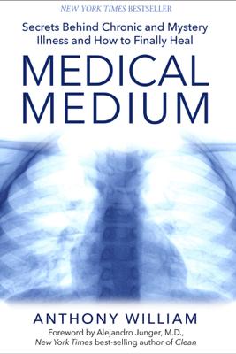 Medical Medium - Anthony William