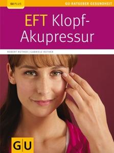 EFT-Klopf-Akupressur - Robert Rother & Gabriele Rother pdf download