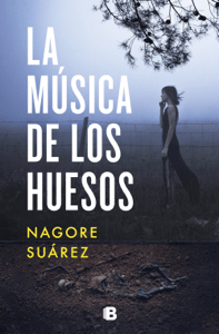 La música de los huesos - Nagore Suárez pdf download