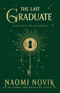The Last Graduate - Naomi Novik pdf download