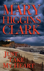 Just Take My Heart - Mary Higgins Clark pdf download