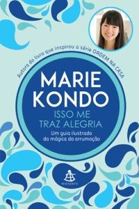 Isso me traz alegria - Marie Kondo pdf download