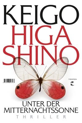 Unter der Mitternachtssonne - Keigo Higashino & Ursula Gräfe pdf download