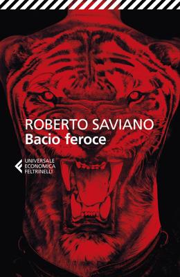 Bacio feroce - Roberto Saviano pdf download