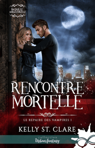 Rencontre mortelle - Kelly St Clare pdf download