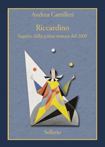Riccardino. Seguito dalla prima stesura del 2005 - Andrea Camilleri pdf download
