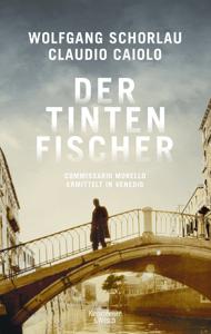 Der Tintenfischer - Wolfgang Schorlau & Claudio Caiolo pdf download