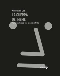 La guerra dei meme - Alessandro Lolli pdf download