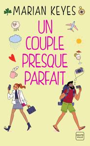 Un couple presque parfait - Marian Keyes pdf download