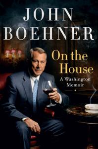 On the House - John Boehner pdf download