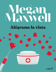 Alégrame la vista - Megan Maxwell pdf download