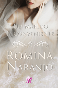 Un marido inconveniente - Romina Naranjo pdf download