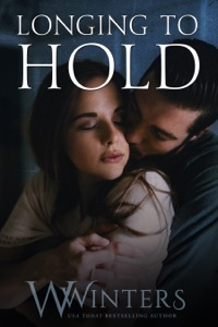 Longing to Hold - W. Winters pdf download