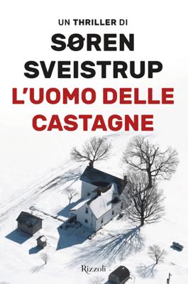 L'uomo delle castagne - Søren Sveistrup pdf download