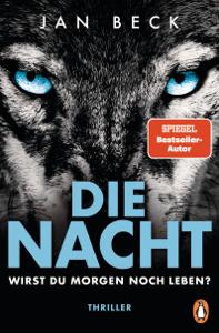 Die Nacht – Wirst du morgen noch leben? - Jan Beck pdf download