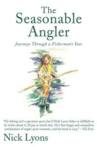 The Seasonable Angler - Nick Lyons pdf download