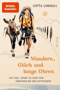 Wandern, Glück und lange Ohren - Lotta Lubkoll pdf download