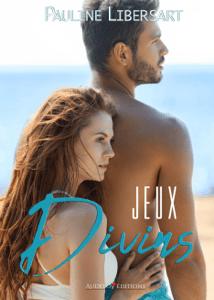 Jeux Divins - Pauline Libersart pdf download