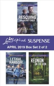 Harlequin Love Inspired Suspense April 2019 - Box Set 2 of 2 - Maggie K. Black, Laurie Alice Eakes & Amity Steffen pdf download