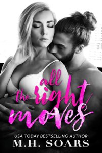All The Right Moves - M. H. Soars pdf download
