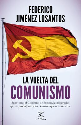 La vuelta del comunismo - Federico Jiménez Losantos pdf download