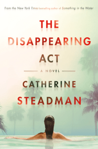 The Disappearing Act - Catherine Steadman pdf download