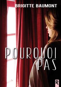 Pourquoi pas - Brigitte Baumont pdf download