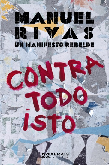 Contra todo isto by Manuel Rivas PDF Download